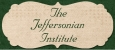 Jeffersonian Institute, The