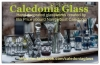 Caledonia Glass