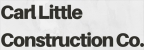 Carl Little Construction Co