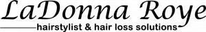LaDonna Roye Hair Stylist & Hair Loss Solutions
