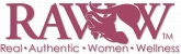 Real Authentic Women Wellness (RAWW)