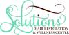 Solutions Hair Restoration & Wellness Center LLC