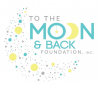 To the Moon & Back Foundation, Inc.